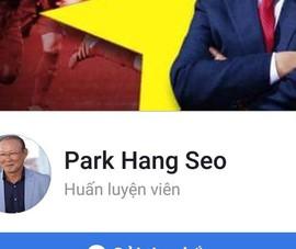 Giả mạo Facebook HLV Park Hang-seo có thể bị phạt 10-20 triệu