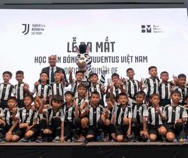Ra mắt Học viện bóng đá Juventus tại Việt Nam