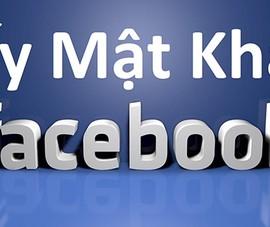 Mẹo lấy lại mật khẩu Facebook không phải ai cũng biết