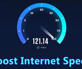 4 cách giúp tăng tốc độ Internet 20%