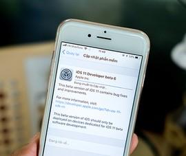 Apple phát hành iOS 11 Beta 6 với nhiều cải tiến