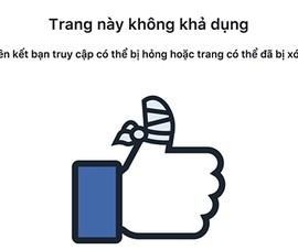 Facebook bất ngờ bị sập trên diện rộng
