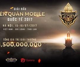 Giải đấu quốc tế Liên Quân Mobile cho các game thủ