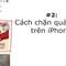 Mẹo vặt công nghệ: Cách chặn quảng cáo trên iPhone
