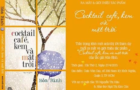Ra mắt sách Cocktail, café, kem và mặt trời - ảnh 1