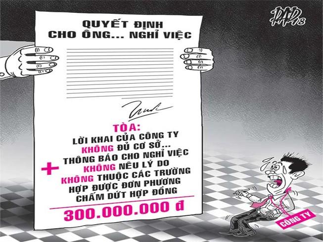 Cho nghỉ việc sai, bồi thường 300 triệu