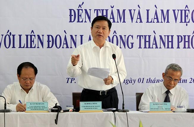 Bí thư Đinh La Thăng yêu cầu công đoàn TP 'phải có sự khác biệt'