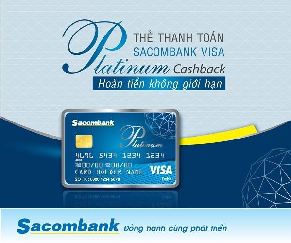 Sacombank phát hành thẻ quốc tế Visa Platinum Cashback