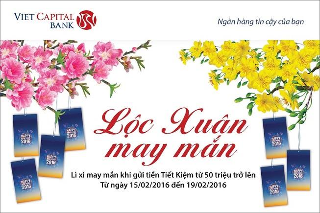 """Nhận """"Lộc Xuân may mắn"""" đầu năm cùng Viet Capital Bank"""