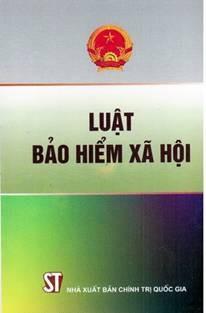 Tiếp tục kiến nghị Chính phủ giữ quy định Luật BHXH 2006