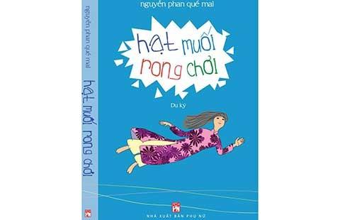 Nhà thơ Nguyễn Phan Quế Mai ra sách du ký