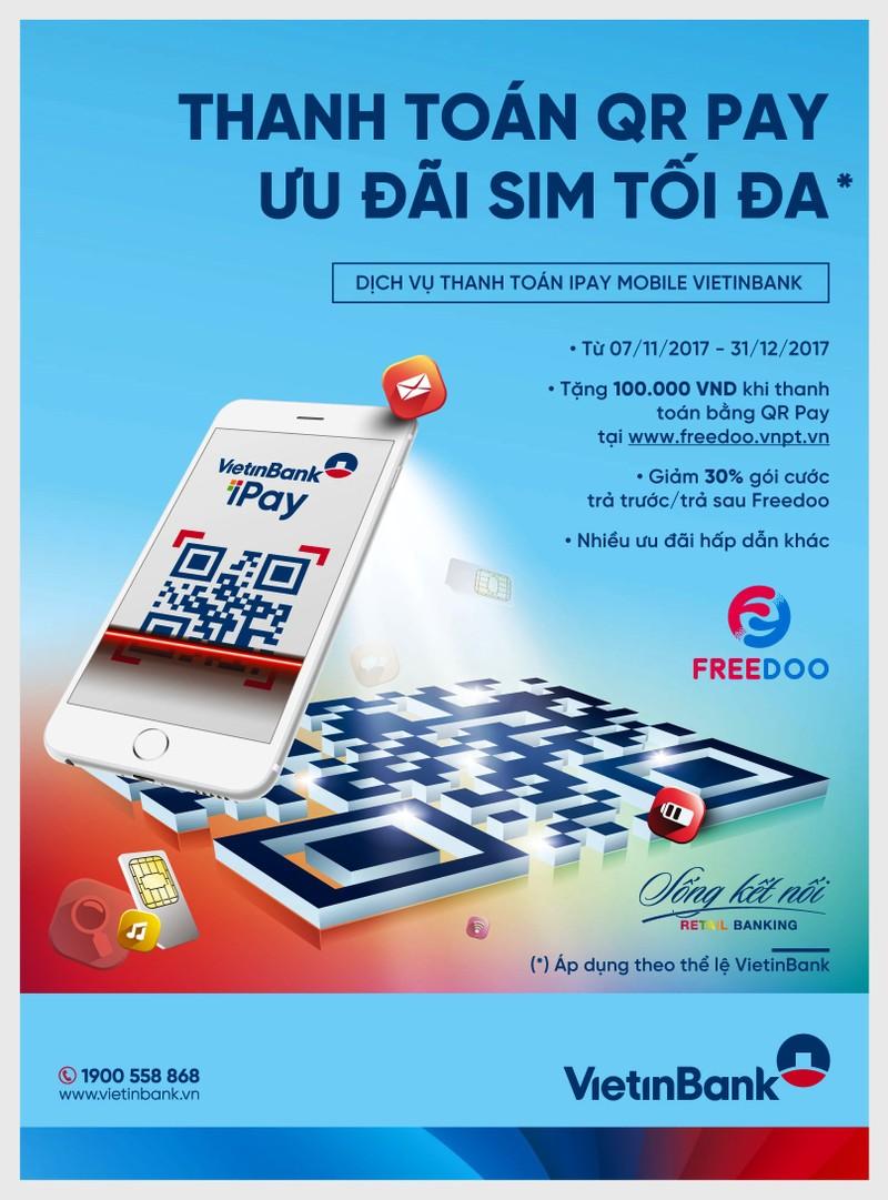 VietinBank: Thanh toán QR Pay - Ưu đãi sim VinaPhone - ảnh 1