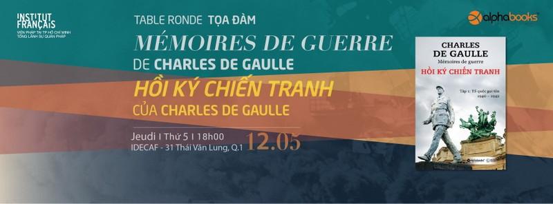 Tọa đàm Hồi ký chiến tranh của tướng Charles de Gaulle  - ảnh 1
