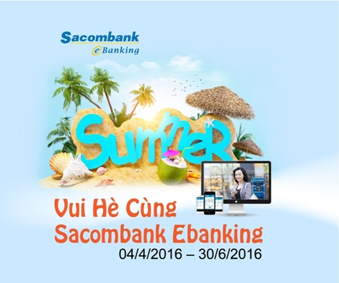 Vui hè cùng Sacombank eBanking - ảnh 1