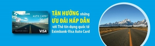 Tận hưởng ưu đãi với thẻ tín dụng quốc tế Eximbank – Visa Auto Card - ảnh 1