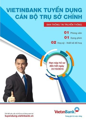 Ban Thông tin Truyền thông VietinBank tuyển dụng nhân sự - ảnh 1