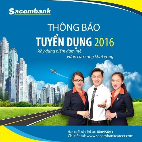 Sacombank tuyển dụng 800 nhân sự mới - ảnh 1